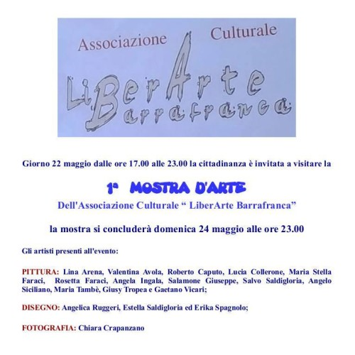"""1ª Mostra d'Arte dell'Associazione Culturale """"LiberArt Barrafranca"""""""