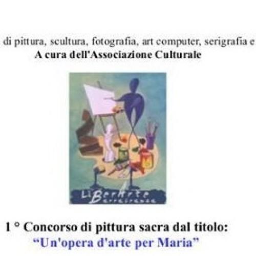 """1° Concorso a tema dal titolo: """"Un'opera d'arte per Maria"""" indetto dall'Ass. LiberArt di Barrafranca"""