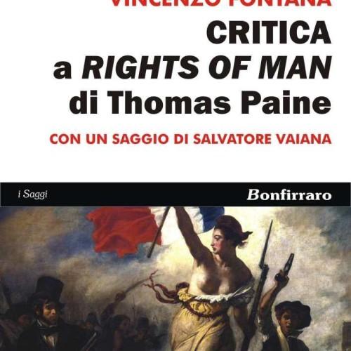 """I diritti e le libertà nel nuovo libro """"Critica a Rights of man di Thomas Paine"""""""