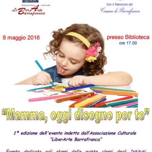 """""""Mamma, oggi disegno per te""""- evento organizzato dall'Ass. LiberArte Barrafranca"""