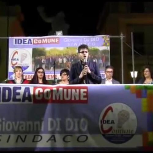 Video: Comizio della lista civica Idea Comune, Giovanni Di Dio sindaco