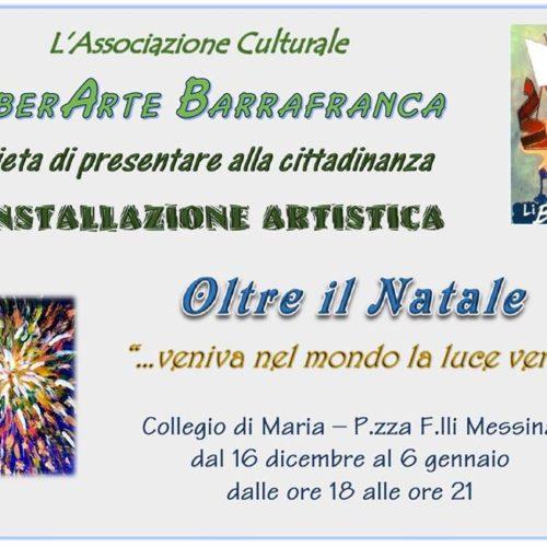 """Installazione artistica """"Oltre il Natale"""" dell'associazione culturale LiberArte Barrafranca"""