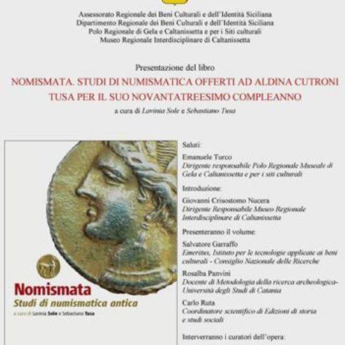 """Nella sede del Museo Regionale Interdisciplinare di Caltanissetta presentazione del volume """"Nomismata. Studi di numismatica antica"""""""