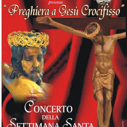 """""""Preghiera a Gesù Crocifisso""""- concerto del Corpo bandistico """"Città di Barrafranca"""""""