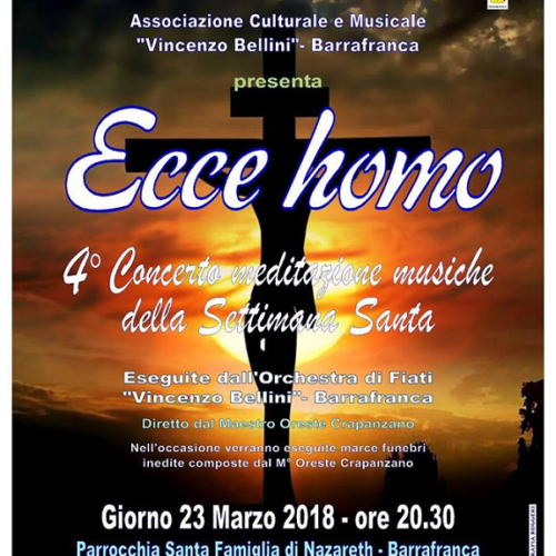 """""""Ecce Homo"""" 4° concerto meditazione musiche della Settimana Santa dell'Orchestra di Fiati V. Bellini Barrafranca"""