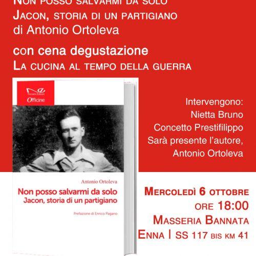 """ENNA. """"Non posso salvarmi da solo. Jacon Storia di un partigiano""""."""